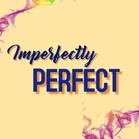 Imperfectly perfect Message Instagram template