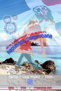 Independence Day Dominican Republic/ Dia Independencia RD