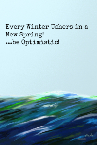 Be Optimistic...Inspirational Poster #motivational #artposters