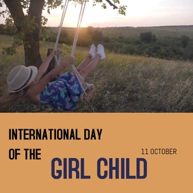 INTERNATIONAL DAY OF GIRL CHILD Square (1:1) template