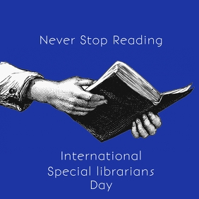 International Special Librarians Day Poster T Square (1:1) template