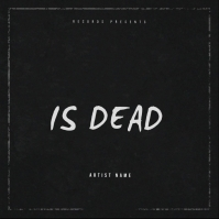 IS DEAD mixtape cover art design template Albumcover