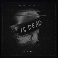 IS DEAD mixtape cover art design template