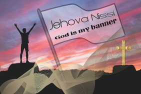 Jehova Nissi/God/Church/iglesia/worship