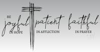 Joyful Patient Faithful