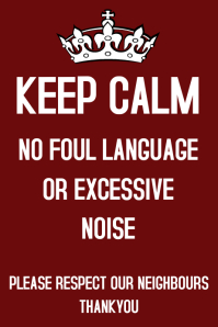 Keep Calm, No foul Language Poster template