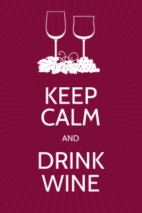 Keep Calm and Drink Wine Poster design