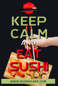 Keep Calm and East Sushi Poster Template