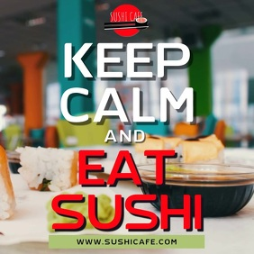 Keep Calm and East Sushi Video Ad Template