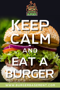 Keep Calm and Eat a Burger Poster Template