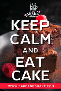 Keep Calm and Eat Cake Poster Template