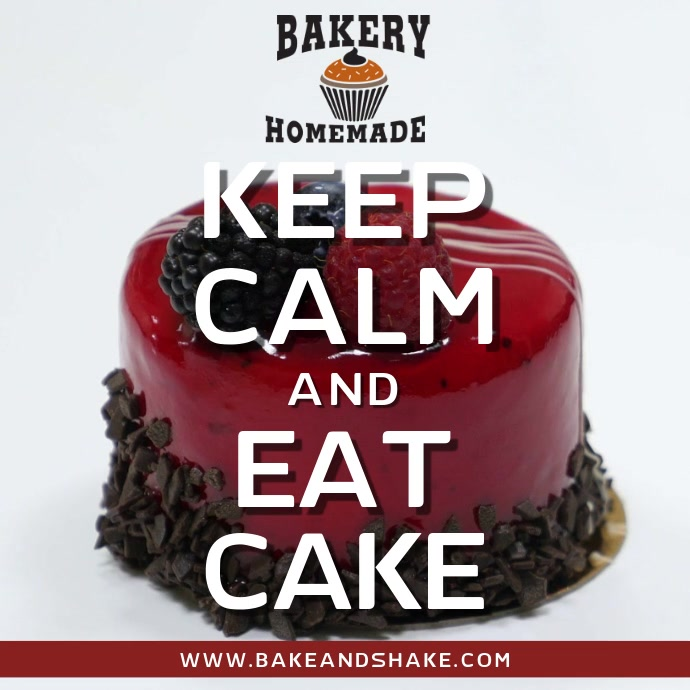Keep Calm and Eat Cake Video Template