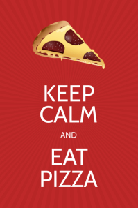Keep Calm and Eat Pizza Flyer Design