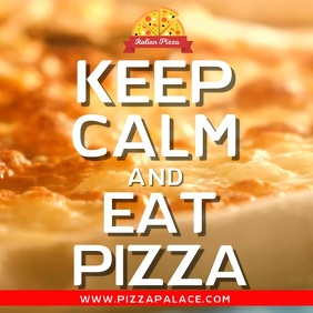 Keep Calm and Eat Pizza Video Template