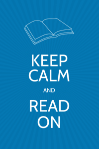 Keep Calm and Read On Poster Template