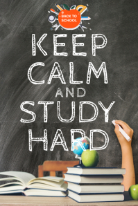 Keep Calm and Study Hard Poster Template