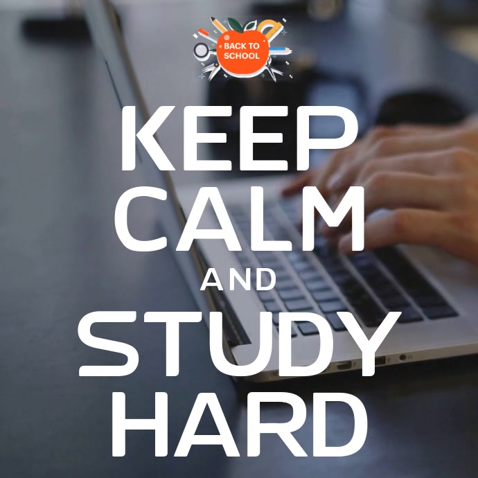 Keep Calm and Study Hard Video Template