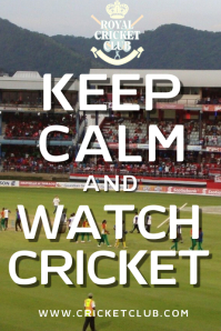 Keep Calm and Watch Cricket Poster Template