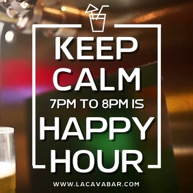 Keep Calm It's Happy Hour bar Poster Template