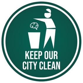 Keep Our City Clean Sign Board Template Square (1:1)