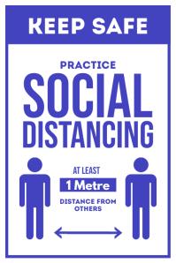 Keep Safe Practice Social Distancing Poster template