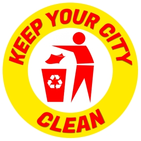 Keep Your City Clean Sign Template Square (1:1)