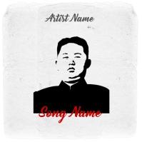 Kim Jong-Un Album Cover Template