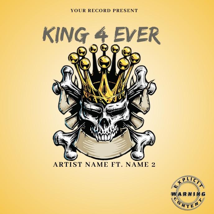 KIng 4 ever Mixtape/Album Cover Art template