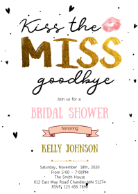 Kiss the miss goodbye bridal shower A6 template
