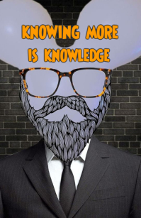 knowing more is knowledge