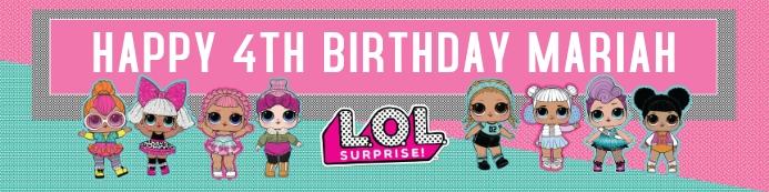 L.O.L. SURPRISE BIRTHDAY BANNER