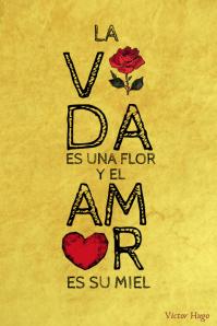 La vida es una flor poster decorativo