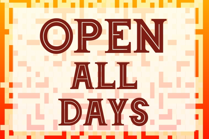 Label open all days , opening hours