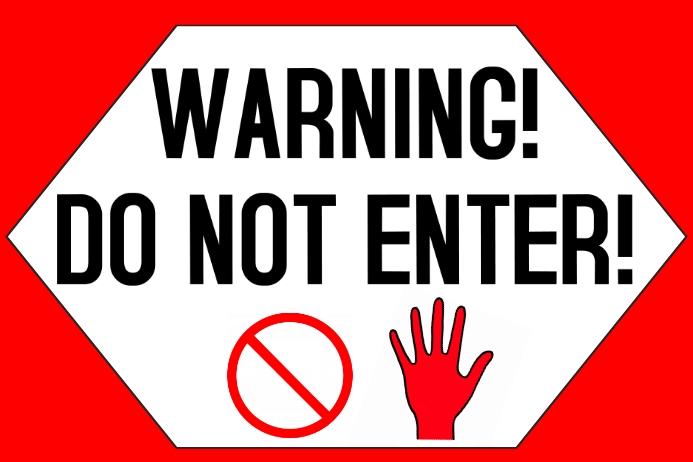 Label - Warning do not enter