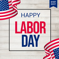 Labor Day, Labor Day Party, Workers Day Kvadrat (1:1) template