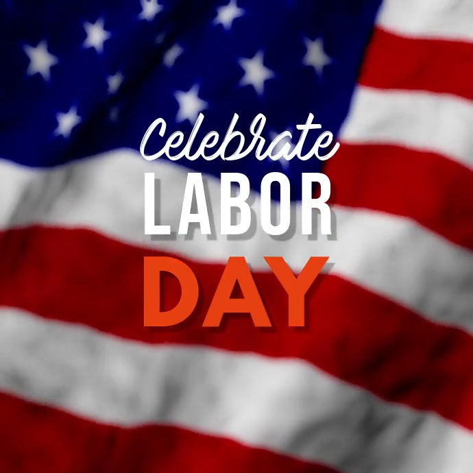 Labor Day video Square (1:1) template