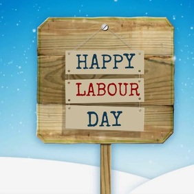 LABOUR DAY SIGNBOARD