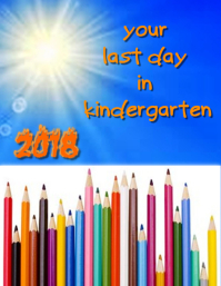 Last Day in Kindergarten