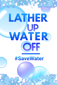 Lather Up Water Off Poster