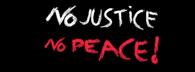 No justice no peace Facebook cover picture photo