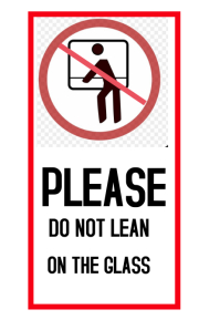 lean on glass Warning sign