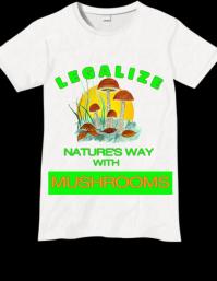 Legalize Mushroom Message Art Design