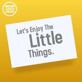 Let's enjoy the little things minimalist post