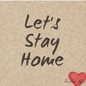 Let's Stay Home motivation animation hearts