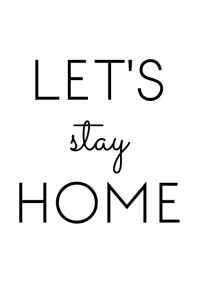 let's stay home wall art A3 template