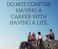 LIFE AND CAREER QUOTE TEMPLATE 巨型广告