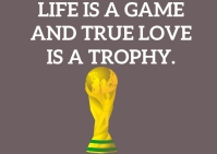 LIFE AND TROPHY QUOTE TEMPLATE A6