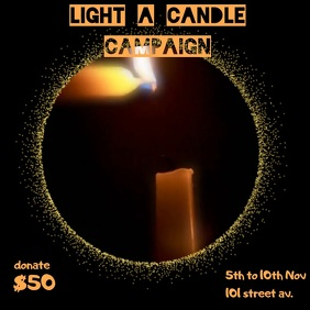 LIGHT A CANDLE CAMPAIGN