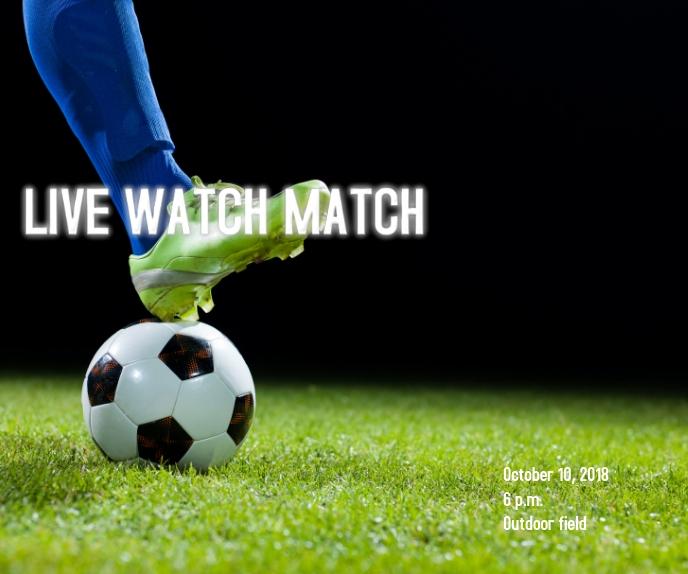 Live watch match Rectángulo Grande template