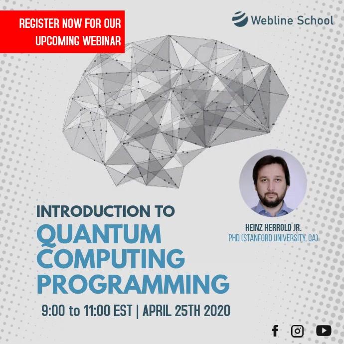 Live Webinar Quantum Computing Programming Ad Persegi (1:1) template